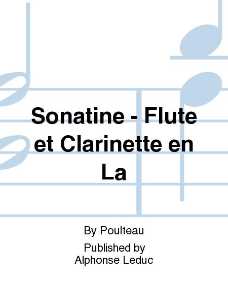 Sonatine - Flute et Clarinette en La