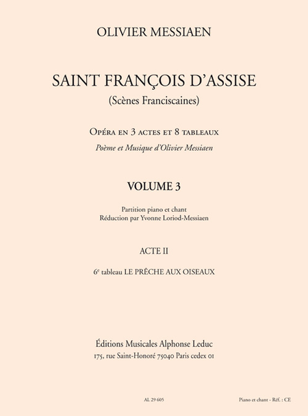 Saint Francois D'Assise - Acte 2/Tableau 6/Volume 3/Chant et Piano