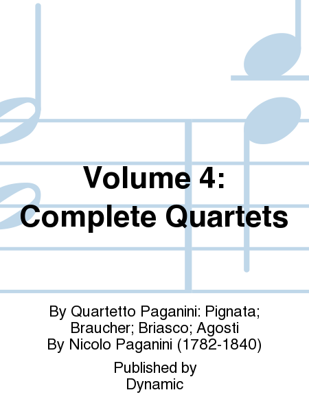 Volume 4: Complete Quartets