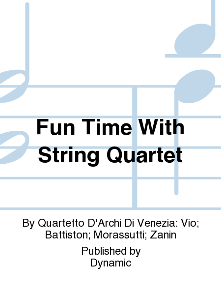 Fun Time With String Quartet