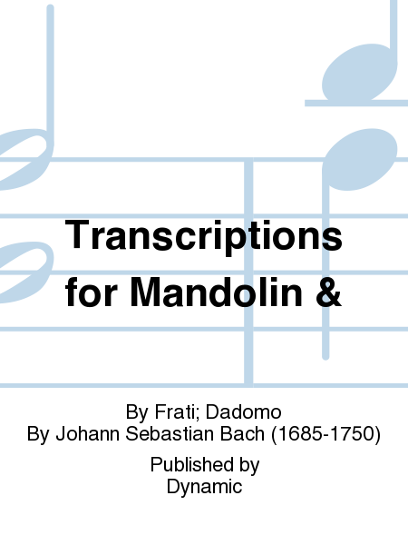 Transcriptions for Mandolin &