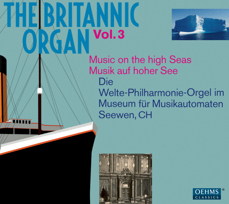 Volume 3: Britannic Organ