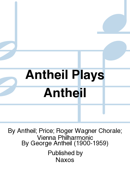 Antheil Plays Antheil