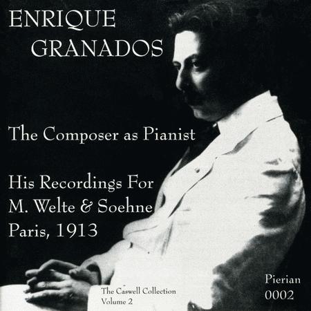 Granados: the Composer As Pian