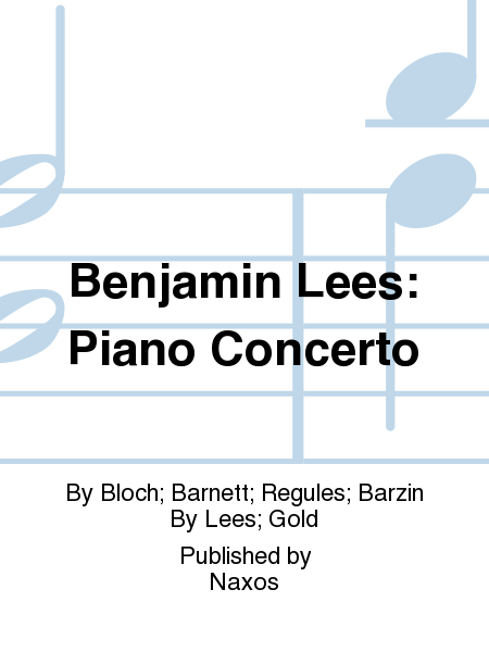 Benjamin Lees: Piano Concerto