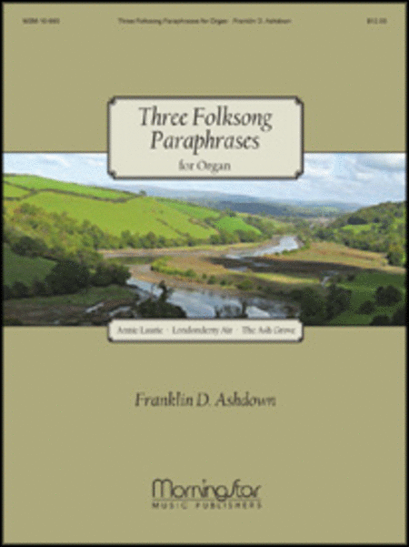 Three Folksong Paraphrases for Organ