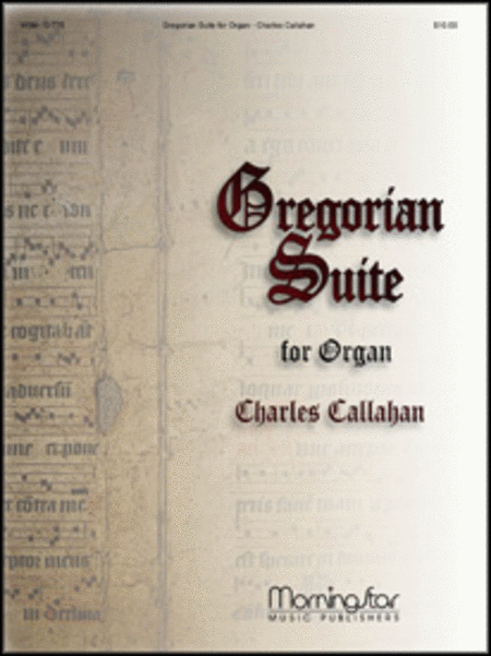 Gregorian Suite for Organ