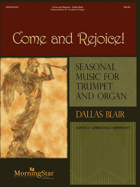 Come and Rejoice! Seasonal Music for Trumpet and Organ
