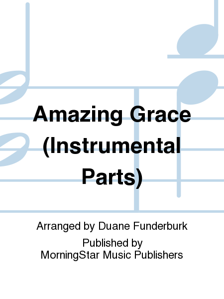 Amazing Grace (Instrumental Parts)