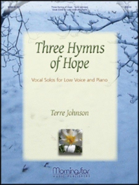 Three Hymns of Hope: Vocal Solos