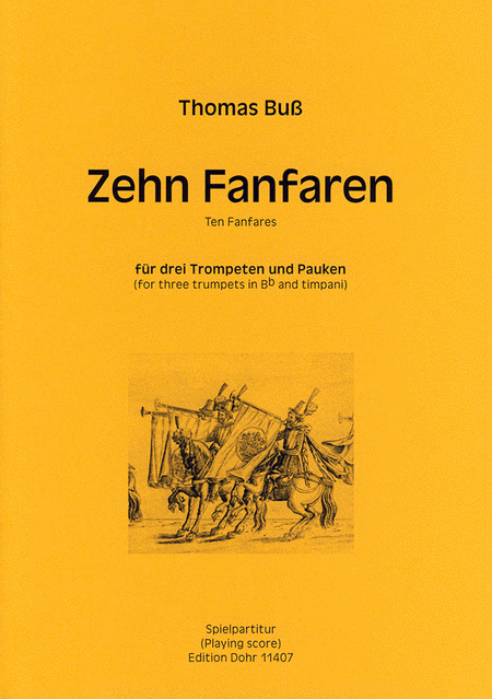 Zehn Fanfaren fur drei Trompeten und Pauken
