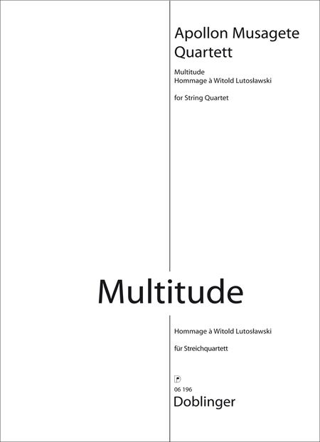 Multitude (Hommage a Witold Lutoslawski)