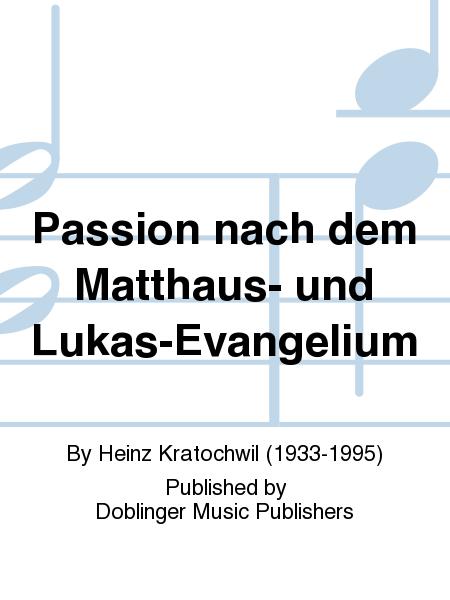 Passion nach dem Matthaus- und Lukas-Evangelium
