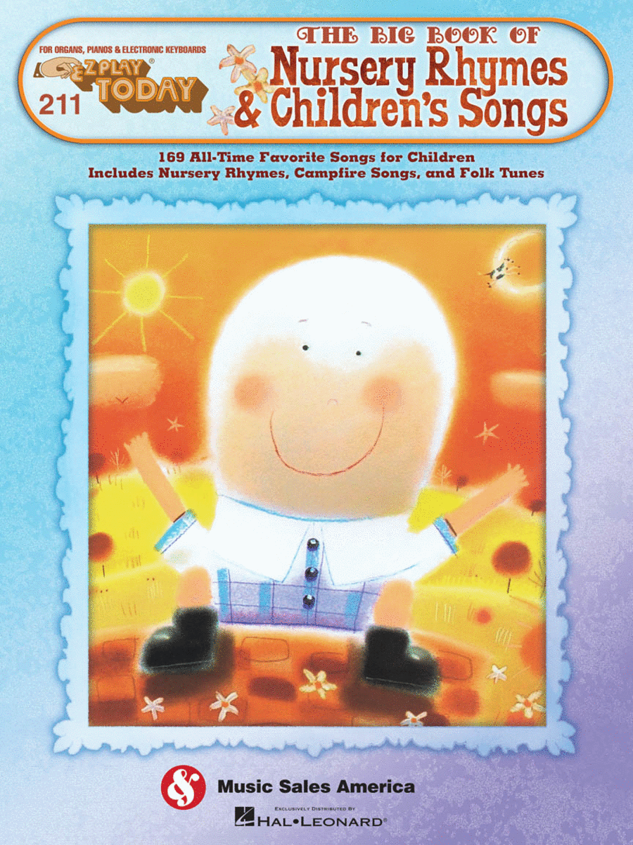 E-Z Play Today #211. The Big Book of Nursery Rhymes & Children's Songs