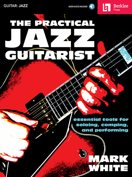 The Practical Jazz Guitarist