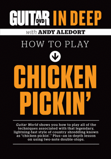 Guitar World in Deep -- How to Play Chicken Pickin'