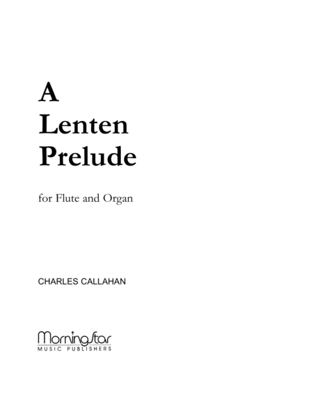 A Lenten Prelude for Flute and Organ