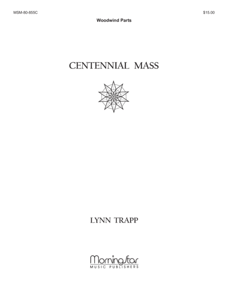 Centennial Mass (Woodwind Instrumental Parts)
