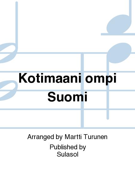 Kotimaani ompi Suomi