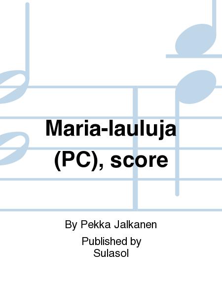 Maria-lauluja (PC), score