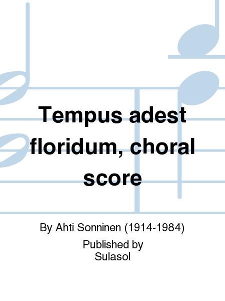 Tempus adest floridum, choral score