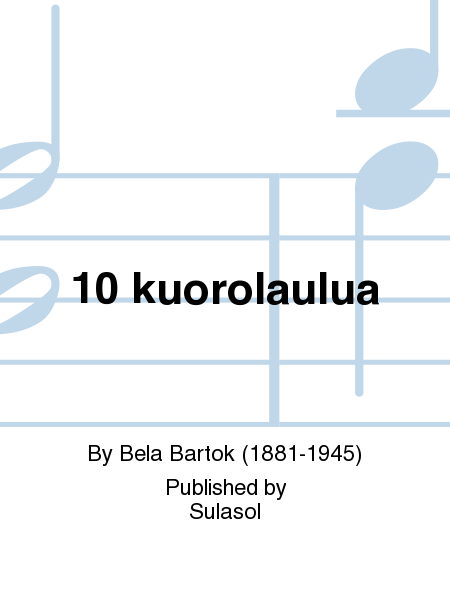 10 kuorolaulua