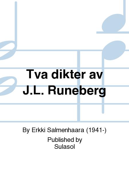 Tva dikter av J.L. Runeberg