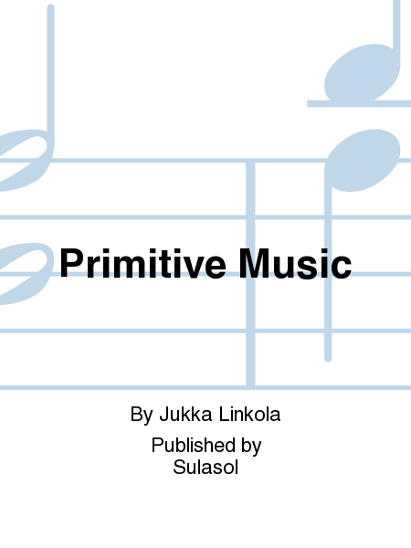 Primitive Music
