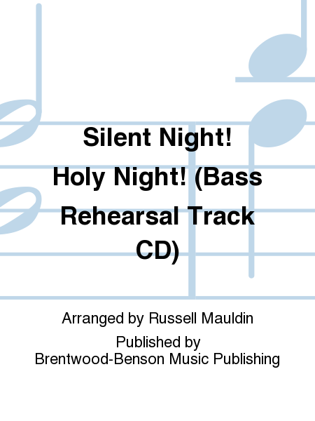 Silent Night! Holy Night! (Bass Rehearsal Track CD)