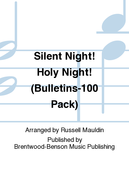 Silent Night! Holy Night! (Bulletins-100 Pack)