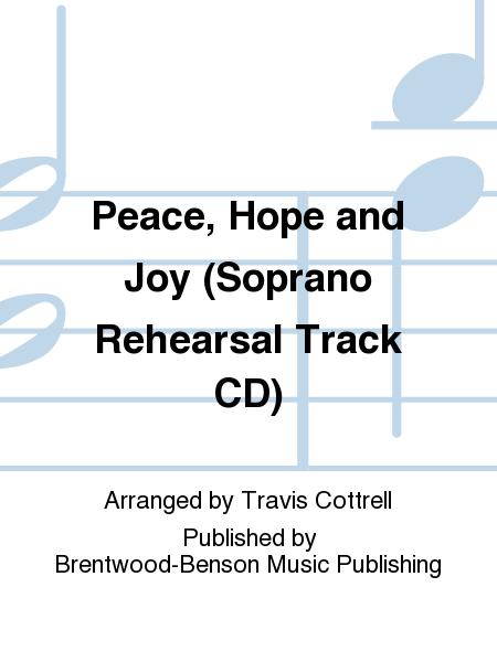 Peace, Hope and Joy (Soprano Rehearsal Track CD)