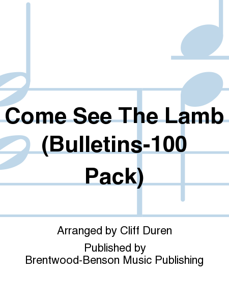 Come See The Lamb (Bulletins-100 Pack)