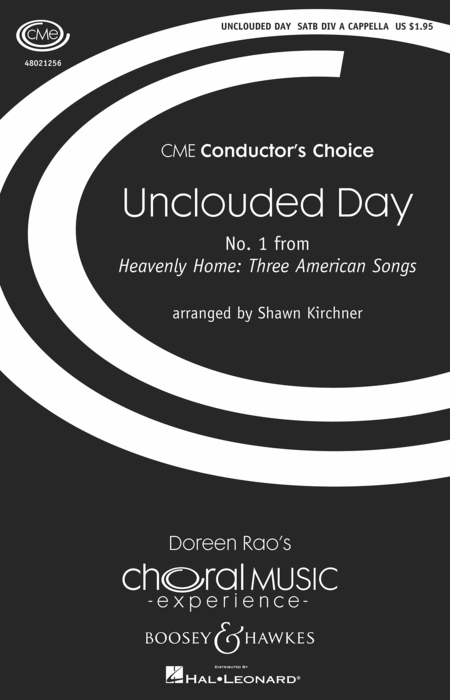 Unclouded Day (No 1 from Heavenly Home: Three American Songs)