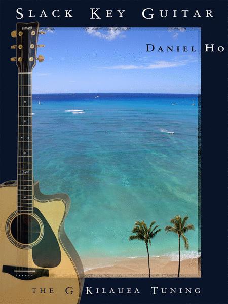 Slack Key Guitar -- The G Kilauea Tuning