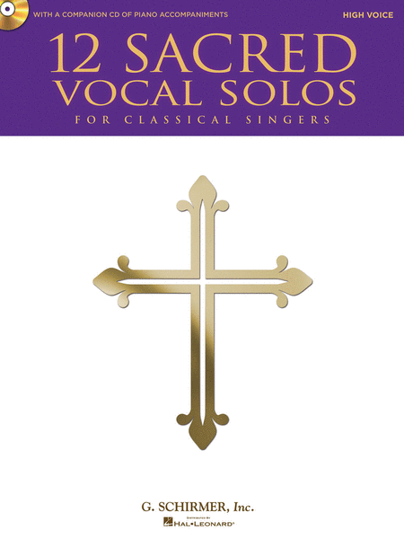 12 Sacred Vocal Solos for Classical Singers