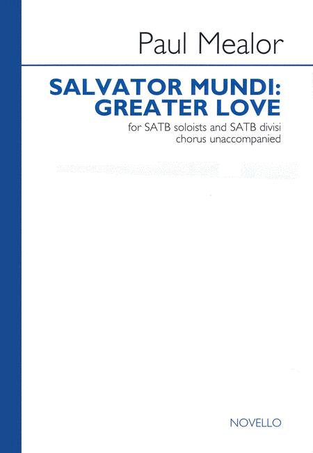 Salvator Mundi: Greater Love