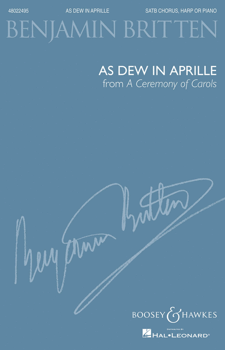 As Dew in Aprille (from A Ceremony of Carols)