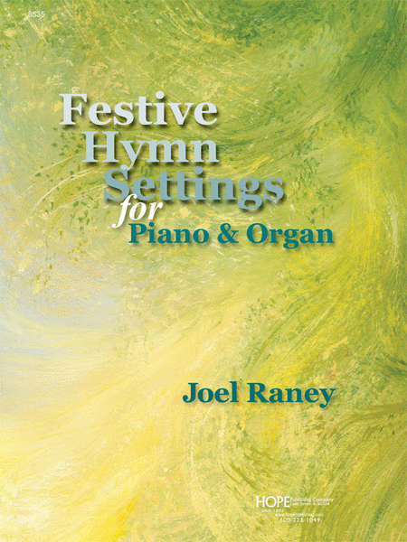 Festive Hymn Settings For Piano and Organ