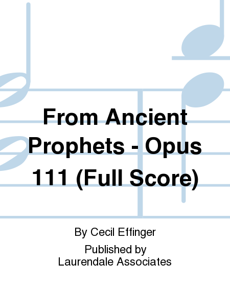 From Ancient Prophets - Opus 111 (Full Score)