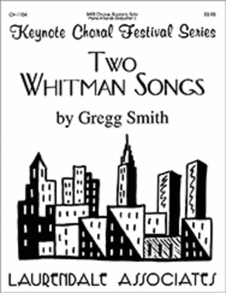 Two Whitman Songs (Choral Score)