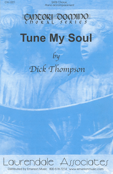 Tune My Soul (Choral Score)
