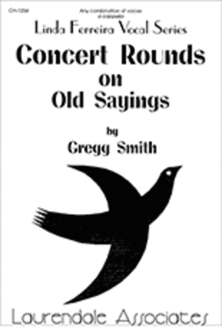 Concert Rounds on Old Sayings