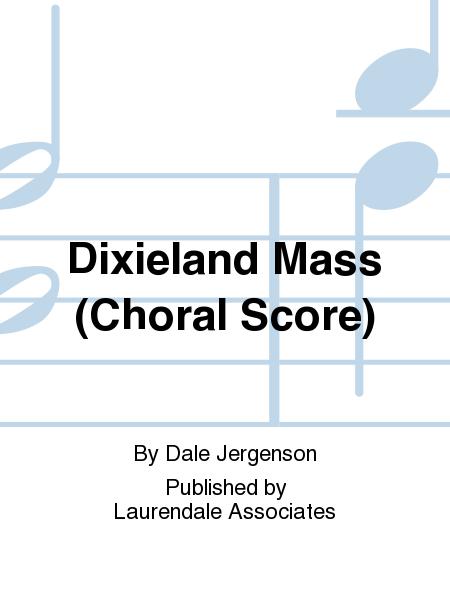 Dixieland Mass (Choral Score)