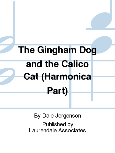 The Gingham Dog and the Calico Cat (Harmonica Part)