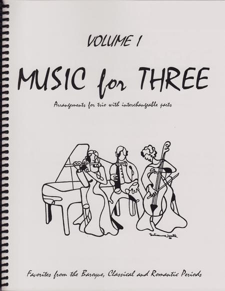 Music for Three, Volume 1 - String Trio (Violin, Viola, Cello - Set of 3 Parts)