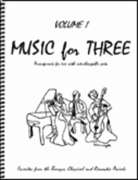 Music for Three, Volume 1 - Piano Trio (Violin, Cello & Piano - Set of 3 Parts)