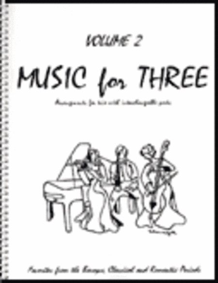 Music for Three, Volume 2 - Piano Quartet (Violin, Viola, Cello, Keyboard - Set of 4 Parts)