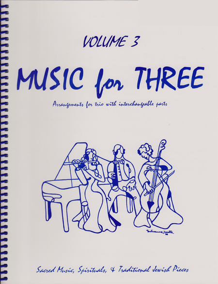 Music for Three, Volume 3 - String Trio (Violin, Viola, Cello - Set of 3 Parts)