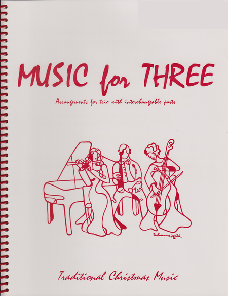 Music for Three, Christmas - String Trio (Violin, Viola, Cello - Set of 3 Parts)