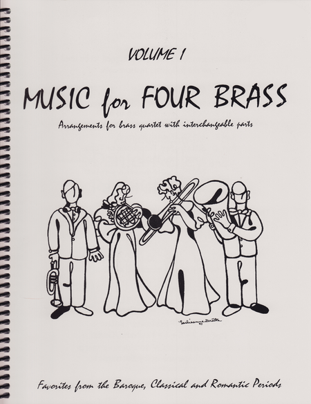 Music for Four Brass, Volume 1 - Set of 4 Parts for Brass Quartet (2 Trumpets, Trombone, Bass Trombone or Tuba)